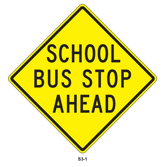 """Picture of 30""""x30"""" School Bus Stop Ahead"""