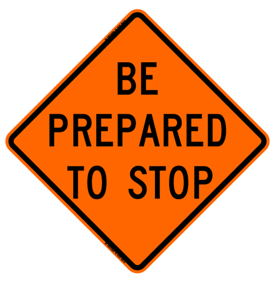 Picture of Roll Up Be Prepared To Stop