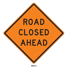 Picture of Roll Up Road Closed _______
