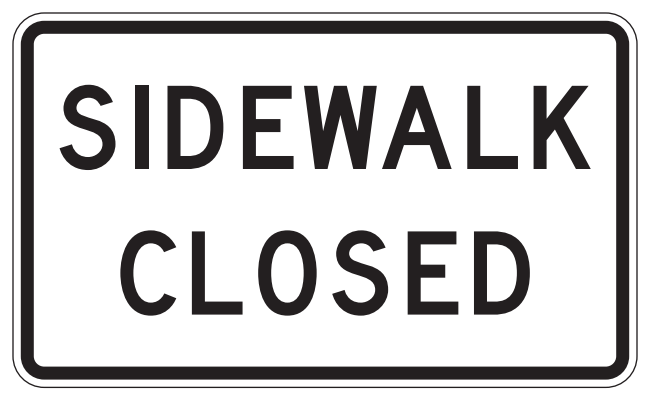 """Picture of 24""""x12"""" R9-9 Sidewalk Closed"""